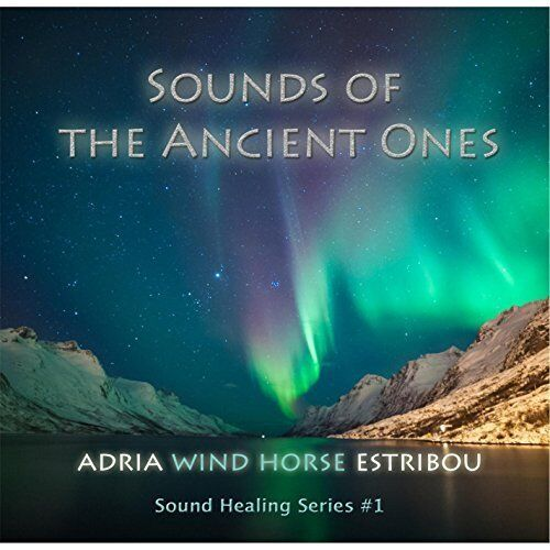 Adria Wind Horse Estribou-Sounds of the Ancient Ones  (US IMPORT)  CD NEW