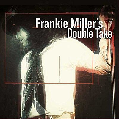 FRANKIE MILLER'S DOUBLE TAKE CD ALBUM (September 30th 2016)