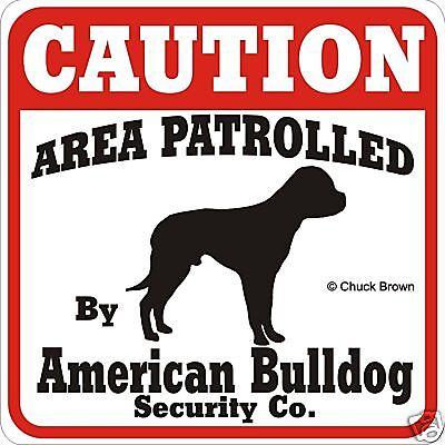 American Bulldog Caution Sign