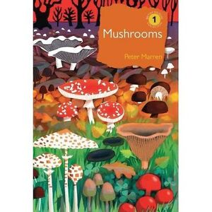 Mushrooms (The British Wildlife Collection) - Hardcover NEW Peter Marren(Au 2012