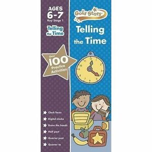 Gold Stars Telling the Time Ages 6-7 Key Stage 1 by Parragon Books Ltd...