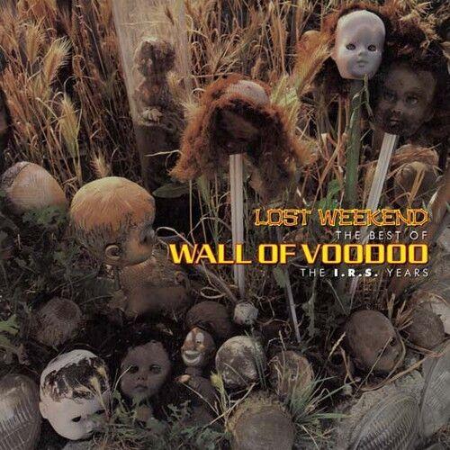 Wall of Voodoo - Lost Weekend: The Best of Wall of Voodoo Irs Years [New CD]