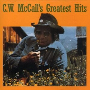 C.W. McCall - Greatest Hits [New CD]