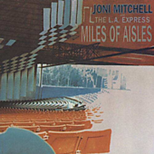 Joni Mitchell - Miles of Aisles [New CD]