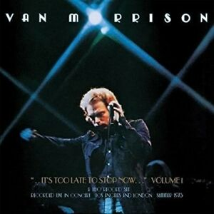 Van Morrison Its Too Late To Stop Now Volume I g/f vinyl LP NEW sealed