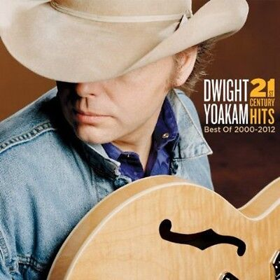 Dwight Yoakam - 21st Century Hits: Best of 2000-2012 [New CD] With