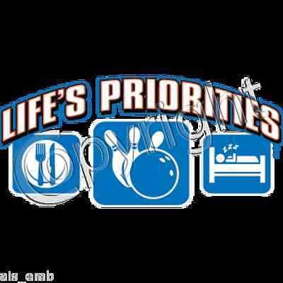 Bowling Priorities Heat Press Transfer For T Shirt Sweatshirt Tote Fabric 756a