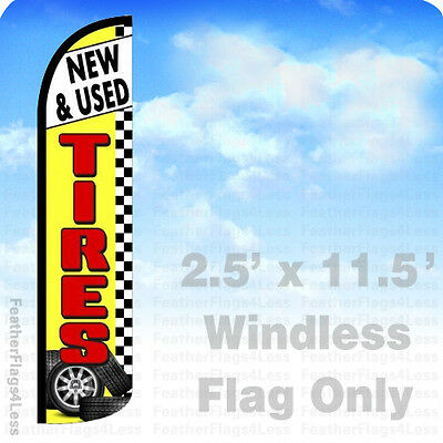 New Used Tires - Windless Swooper Feather Flag 2.5x11.5 Banner Sign - Yz