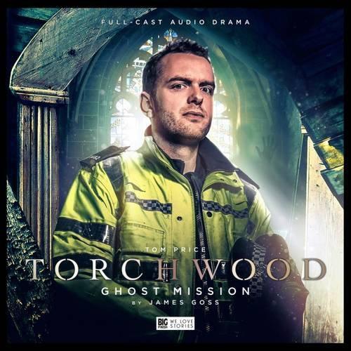 Torchwood 2.3: Ghost Mission (Big Finish Torchwood) by Goss, James   Audio CD Bo