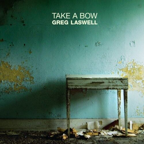 Greg Laswell - Take a Bow [New CD]
