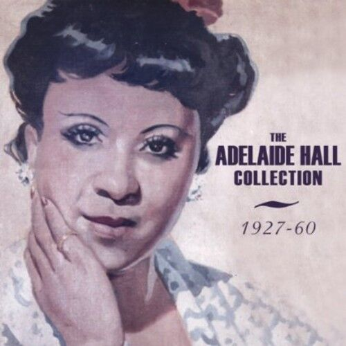 Adelaide Hall - Collection: 1927-60 [New CD]