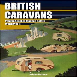 British Caravans Volume  1 by Roger Ellesmere Blacktown Blacktown Area Preview