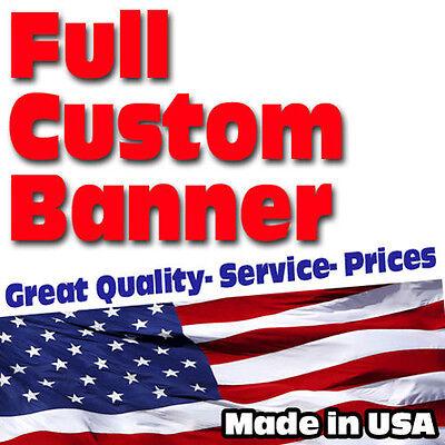 4x8 Banner Full Color Custom 13oz Vinyl High Quality Free Shipping