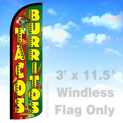 Tacos Burritos - Windless Swooper Feather Flag Sign 3x11.5 - Gq