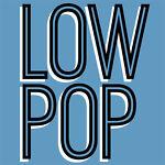 Low Pop & Assinine Design