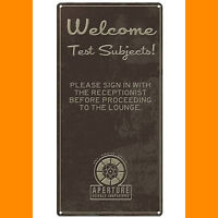 Portal Aperture Science Test Subject Welcome Tin Sign NEW