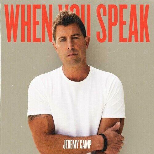 Jeremy Camp - When You Speak [New CD]