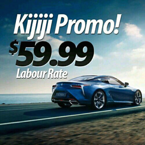 ★Limited Time Special ★ $59.99 Labour Rate!★