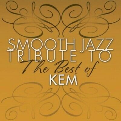 Various Artists - Smooth Jazz Tribute to the Best of Kem CD (Smooth Jazz Tribute To The Best Of Kem)