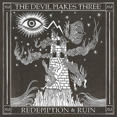 The Devil Makes Three   Redemption   Ruin  New Cd