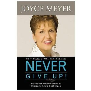 NEW Never Give Up! - Meyer, Joyce 9780446564014