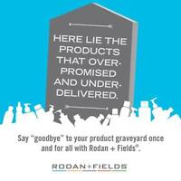 BRING YOUR SKIN BACK TO LIFE!! With Rodan + Fields