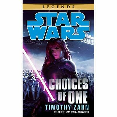 Star Wars: Choices of One - Mass Market Paperback NEW Timothy Zahn 2012-06-26