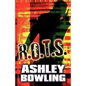 R.O.T.S., Bowling, Ashley, New Book