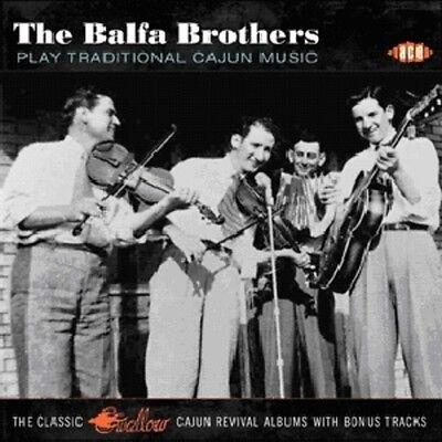 The Balfa Brothers   Play Traditional Cajun Music  New Cd  Uk   Import