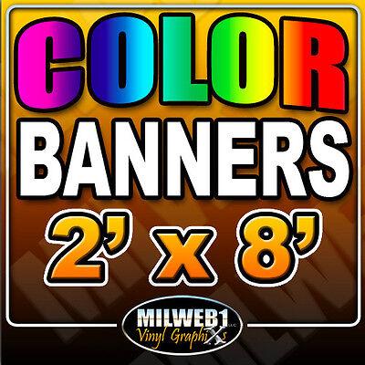 2x 8 Custom Vinyl Banner 13oz Full Color 24x96