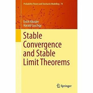 Stable Convergence And Stable Limit The