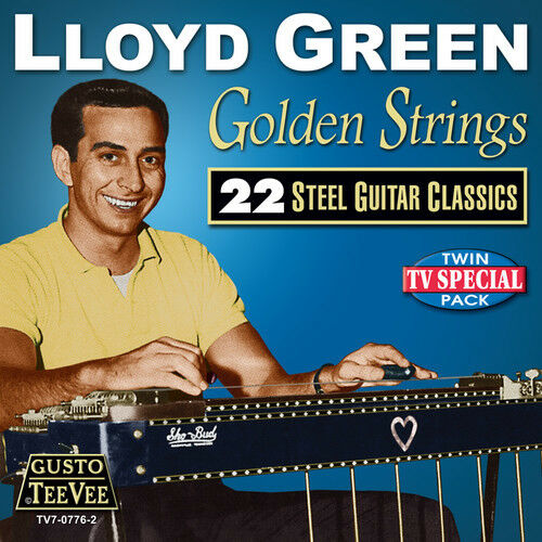 Lloyd Green - Golden Strings: 22 Steel Guitar Classics [New CD]