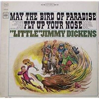 Jimmy Dickens - May the Bird of Paradise Fly Up Your Nose [New CD] Manufactured