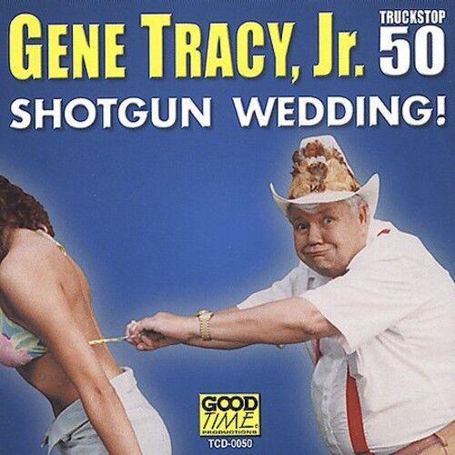 Gene Tracy, Gene Tracy Jr. - Shotgun Wedding [New CD]