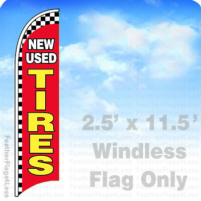 New Used Tires - Windless Swooper Feather Flag 2.5x11.5 Sign - Checkered Rb