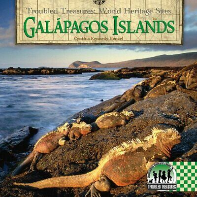 Galapagos Islands Troubled Treasures World Heritage Sites
