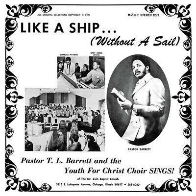 Pastor T.L. Barrett And The Youth For Christ Choir : Like a Ship (Without a