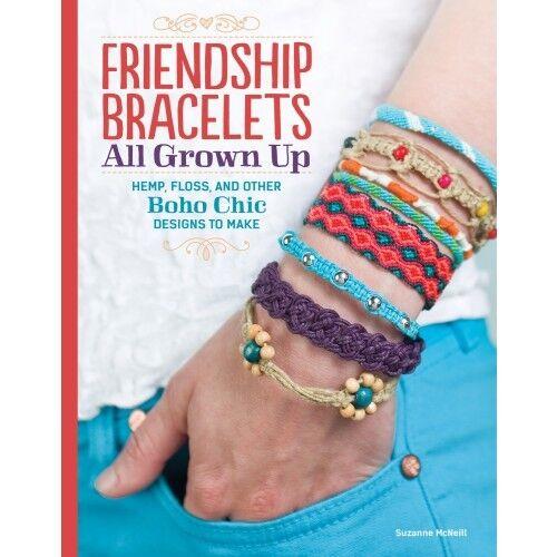 FRIENDSHIP BRACELETS ALL GROWN UP-Braiding-Knots-Macrame-Hemp-Jewelry Craft Book
