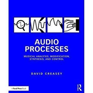 Audio Processes, David Creasey