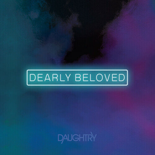 Daughtry **Dearly Beloved **BRAND NEW FACTORY SEALED CD