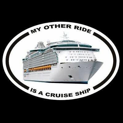 My Other Ride Is A Cruise Ship  Vacation Royal Caribbean Princess Decal Dream