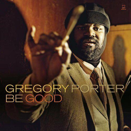 GREGORY PORTER : BE GOOD (180g Double LP Vinyl) sealed
