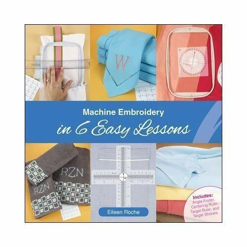 Machine Embroidery in 6 Easy Lessons Book with Tools By Eileen Roche