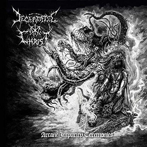 Decapitated Christ - Arcane Impurity Ceremonies [New CD]