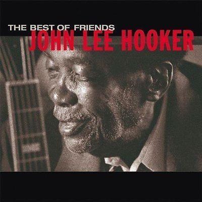 John Lee Hooker - Best of Friends RY COODER BEN HARPER ROBERT CRY JIMMIE