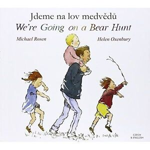 We039re Going on a Bear Hunt in Czech and English by Michael Rosen Paperback - Norwich, United Kingdom - We039re Going on a Bear Hunt in Czech and English by Michael Rosen Paperback - Norwich, United Kingdom