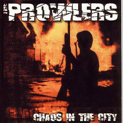 The Prowlers - Chaos in the City MCD ()