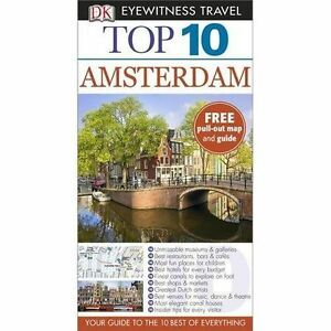 DK Eyewitness Top 10 Travel Guide: Amsterdam by Leonie Glass, Fiona Duncan, DK …