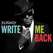 R Kelly Write Me Back