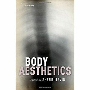 Body Aesthetics by Oxford University Press (Hardback, 2016)